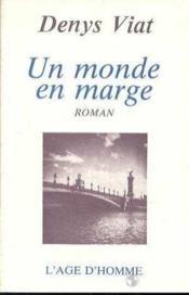 Un Monde En Marge - Couverture - Format classique