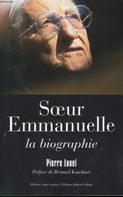 Soeur Emmanuelle, la biographie - Couverture - Format classique