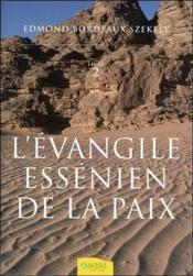 L'évangile éssenien de la paix t.2 - Couverture - Format classique
