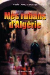 Mes Rubans D Algerie - Couverture - Format classique
