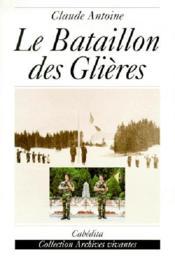 Le Bataillon Des Glieres - Couverture - Format classique