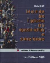 Les us et abus dans l'application de la regression multiple en sciences humaines - Couverture - Format classique
