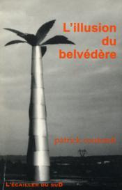 L'Illusion du belvedere - Couverture - Format classique
