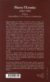 Pierre l'Ermite (1863-1959) ; prêtre, journaliste à La Croix et romancier ; présence catholique à la culture de masse - 4ème de couverture - Format classique