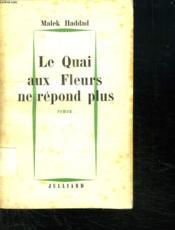 Le Quai Aux Fleurs Ne Repond Plus. - Couverture - Format classique