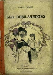 Les Demi-Vierges. Collection Modern Bibliotheque. - Couverture - Format classique