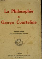 La Philosophie De Georges Courteline. - Couverture - Format classique