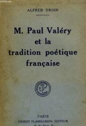 M. Paul Valery Et La Tradition Poetique Francaise. - Couverture - Format classique