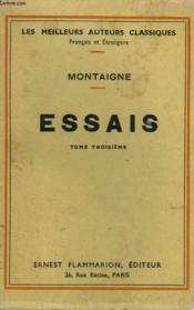 Essais. Tome 3. - Couverture - Format classique