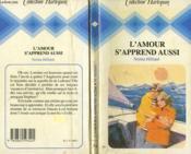 L'Amour S'Apprend Aussi - Teachers Must Learn - Couverture - Format classique