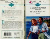 Le Gout Du Bonheur Suivi De : Un Choix Perilleux (Bridal Remedy - An Old Fashioned Practice) - Couverture - Format classique