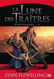 Nightrunner t.3 ; la lune des traîtres - Couverture - Format classique