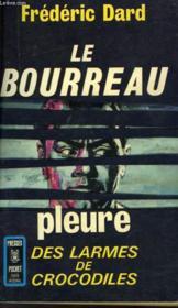 Le Bourreau Pleure - Couverture - Format classique