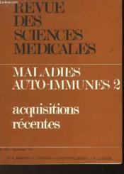 Revue Des Sciences Medicales - Maladies Auto-Immunes 2 - Acquisitions Recentes - Couverture - Format classique