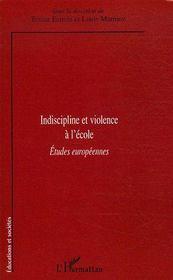 Indiscipline et violence à l'école ; études européennes - Couverture - Format classique