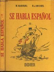 Se Habla Espanol - Ii. - Couverture - Format classique