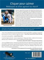 Cliquer pour calmer ; rééduquer le chien agressif ou réactif - 4ème de couverture - Format classique