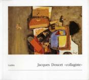 Jacques Doucet collagiste - Couverture - Format classique