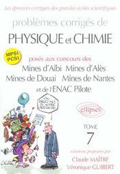 Problemes Corriges De Physique Chimie Mines Albi Ales Douai Nantes Enac Mpsi Pcsi Tome 7 2002-2004 - Intérieur - Format classique
