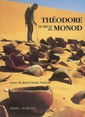 Le siecle de theodore monod - Intérieur - Format classique