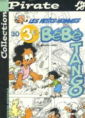 Les Petits Hommes Pirate T.30 ; Bebe Tango - Couverture - Format classique