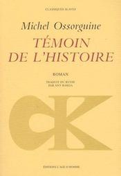 Temoin de l'histoire - Intérieur - Format classique
