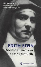 Edith Stein, disciple et maîtresse de vie spirituelle - Couverture - Format classique