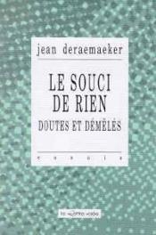 Souci De Rien (Le) - Couverture - Format classique