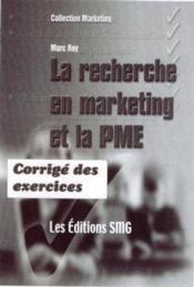 La Recherche En Marketing Et La Pme - Couverture - Format classique