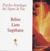 Psycho-astrologie des signes de feu - Intérieur - Format classique