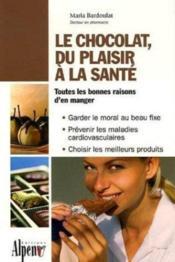 Le chocolat, du plaisir a la sante - Couverture - Format classique