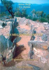 Les megalithes du var avec 27 itineraires de decouverte + cederom - Couverture - Format classique