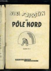 Bibi Fricotin Au Pole Nord. Album N° 8. - Couverture - Format classique