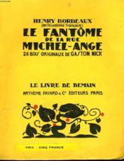 Le Fantome De La Rue Michel Ange. 26 Bois Originaux De Gaston Nick. Le Livre De Demain N° 46. - Couverture - Format classique