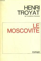 Le Moscovite. - Couverture - Format classique