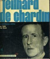 Teilhard de Chardin, un évolutionniste chrétien - Collection savants du monde entier n° 2 - Couverture - Format classique
