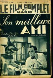 Le Film Complet Du Mardi N° 2186 - 17e Annee - Son Meilleur Ami - Couverture - Format classique
