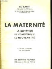 Les Professions Medicales Et Sociales N°11 - La Maternite - La Gestation Et L'Obstetrique - Le Nouveau-Ne - Couverture - Format classique