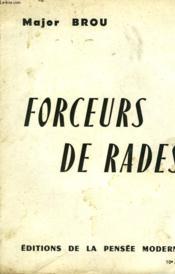 Forceurs De Rades - Couverture - Format classique