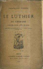 Le Luther De Cremone Comedie En Un Acte En Vers. - Couverture - Format classique