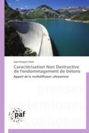 Caractérisation non destructive de l'endommagement de bétons - Couverture - Format classique