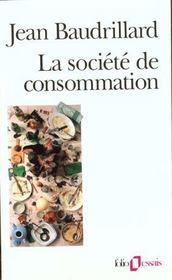 La société de consommation, ses mythes, ses structures - Intérieur - Format classique