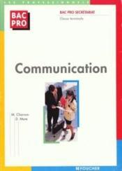 Communication ; Terminale Bac Pro Secretariat - Couverture - Format classique