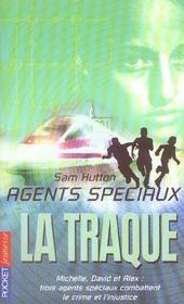 Agents speciaux t.4 ; la traque - Intérieur - Format classique