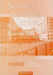 Sciences sanitaires et sociales ; terminale SMS ; guide pédagogique - Couverture - Format classique