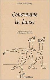 Construire la danse - Intérieur - Format classique