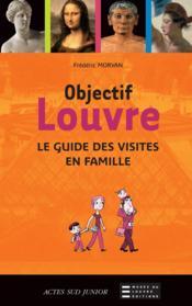 Objectif Louvre - Couverture - Format classique