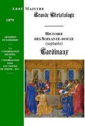 Grande Christologie Les Soixante-Douze Cardinaux - Couverture - Format classique