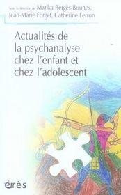 Actualités de la psychanalyse chez l'enfant et chez l'adolescent - Intérieur - Format classique
