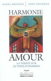 Harmonie Et Amour ; La Verite Sur 20 Types D'Hommes - Intérieur - Format classique